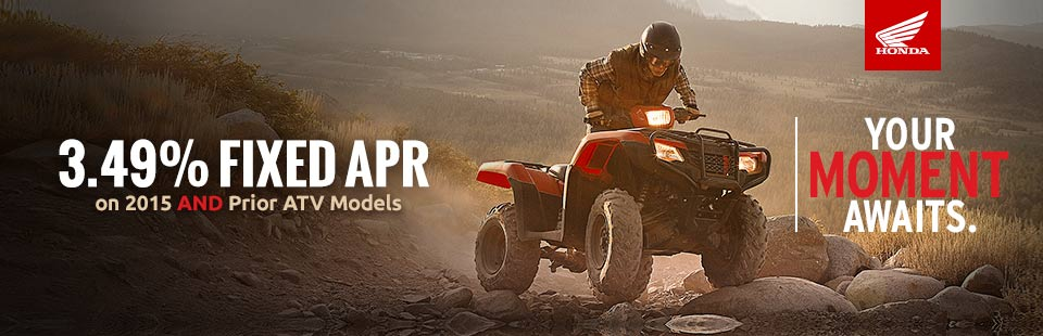 3.49% Fixed APR on 2015 and Prior ATV Models