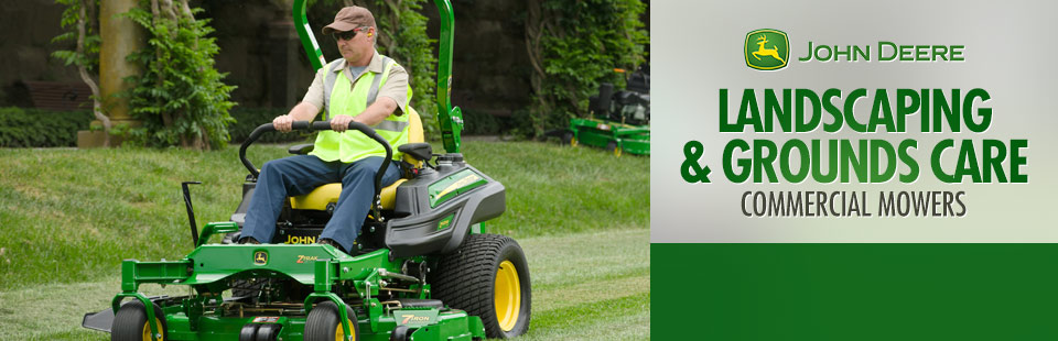 John Deere: Landscaping & Grounds Care - Commercial Mowers