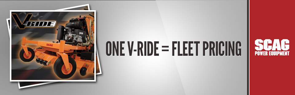 Scag: One V-Ride = Fleet Pricing