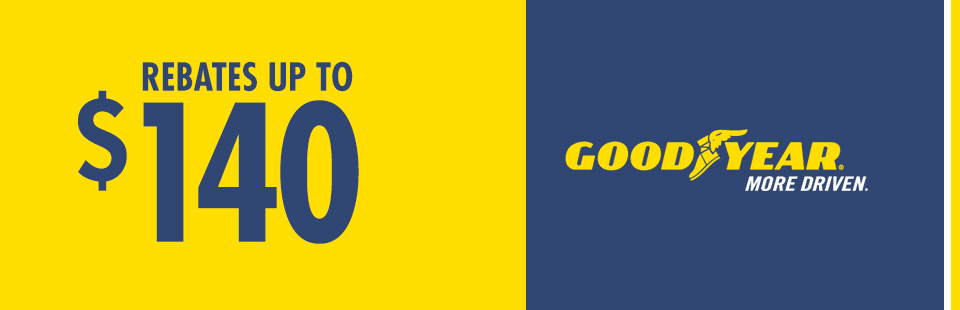 Up to a $140 Rebate with Goodyear Credit Card