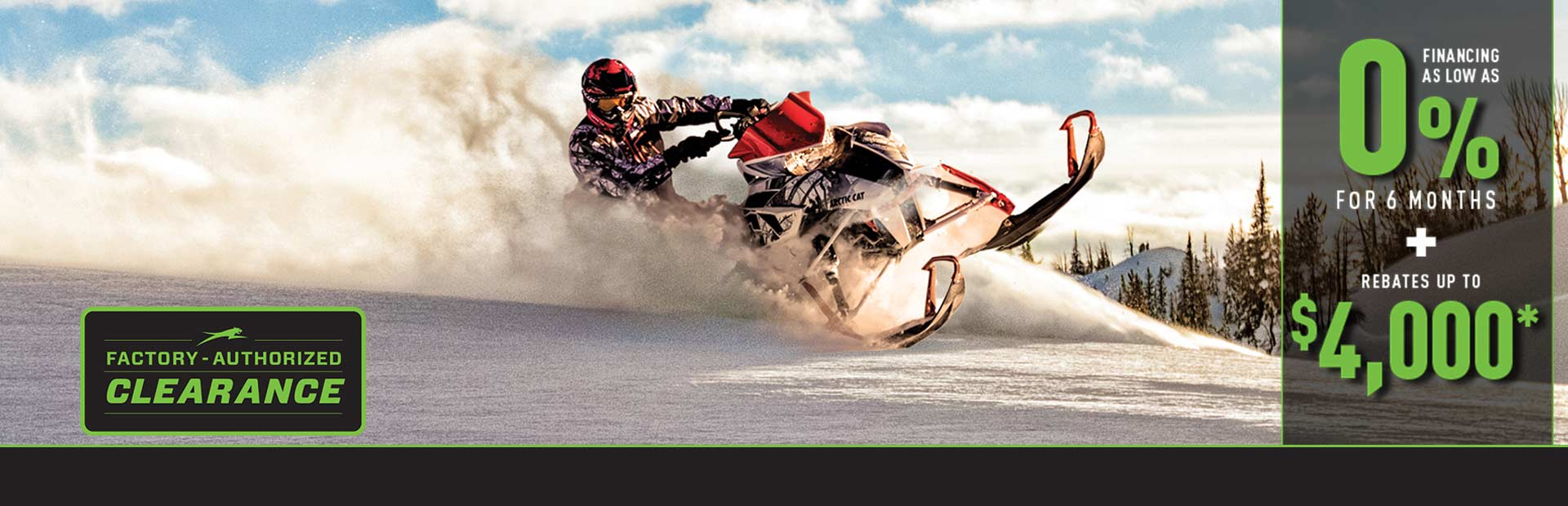 Arctic Cat: Factory Authorized Clearance on Snowmobiles