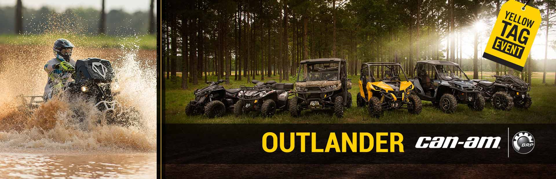Can-Am: Yellow Tag Event (Outlander)