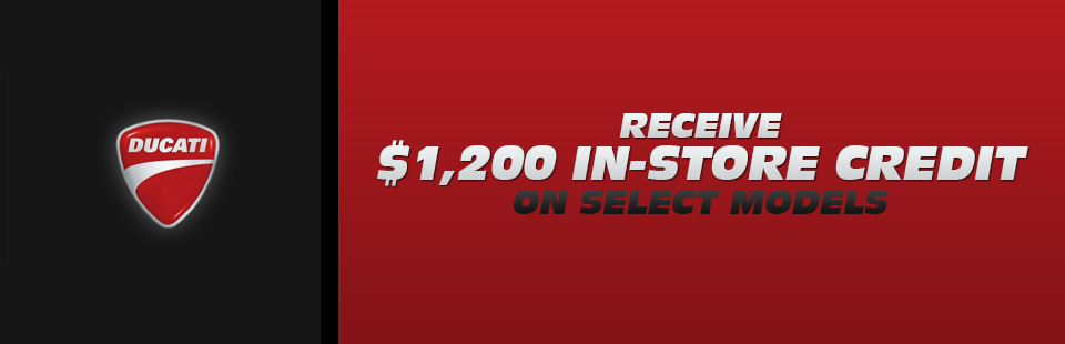 Receive $1,200 In-Store Credit on Select Models