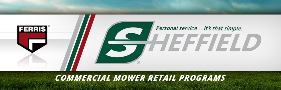 Ferris: Commercial Mower Retail Programs-Sheffield