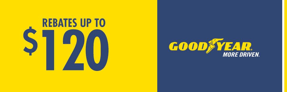 Enjoy Rebates up to $120 w/ Goodyear Credit Card