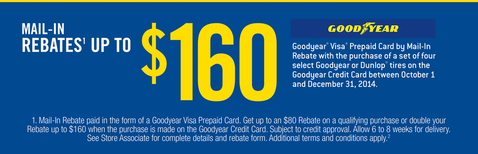 Mail-In Rebates up to $160 w/ Goodyear Credit Card