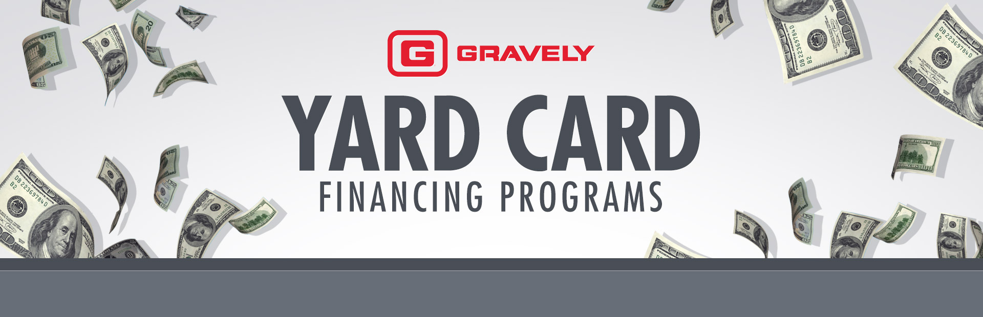 Gravely: Gravely – Yard Card Financing Programs