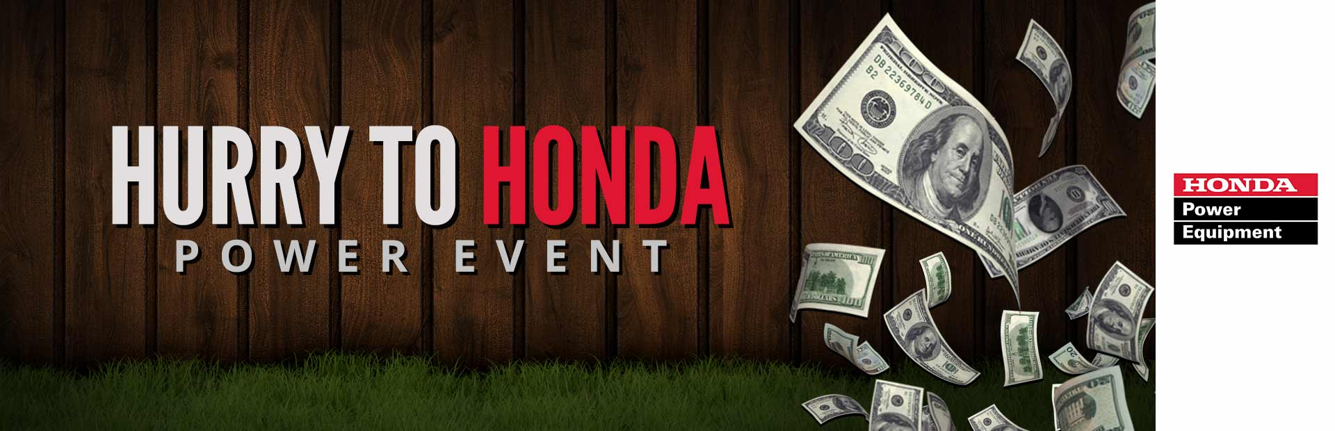 Honda Power Equipment: Hurry to Honda Power Event