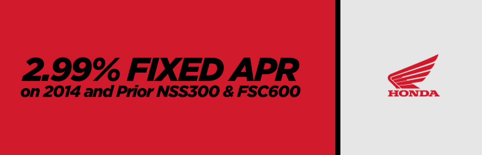 2.99% Fixed APR on 2014 and Prior NSS300 & FSC600