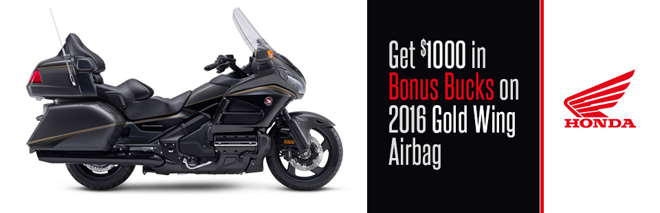 Honda: Get $1000 in Bonus Bucks on 2016 Gold Wing Airbag