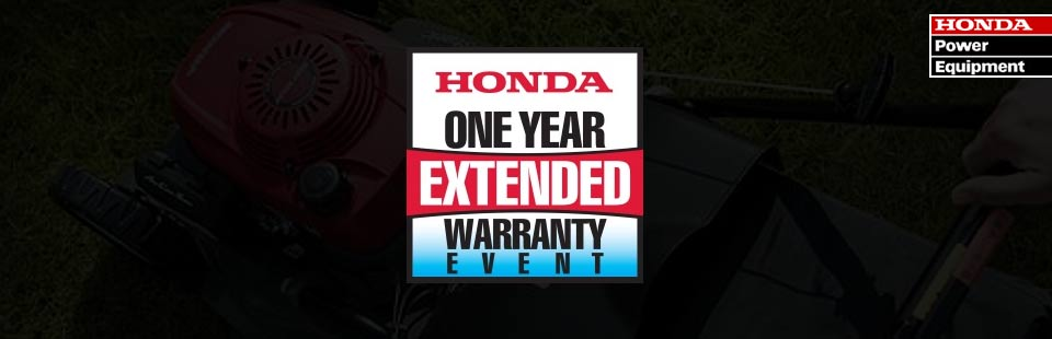 Honda Power Equipment: One Year Extended Warranty Event