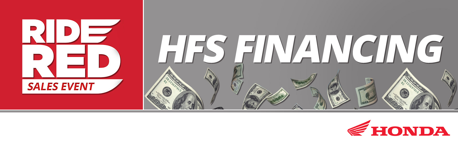 Honda: Ride Red Sales Event: HFS Financing