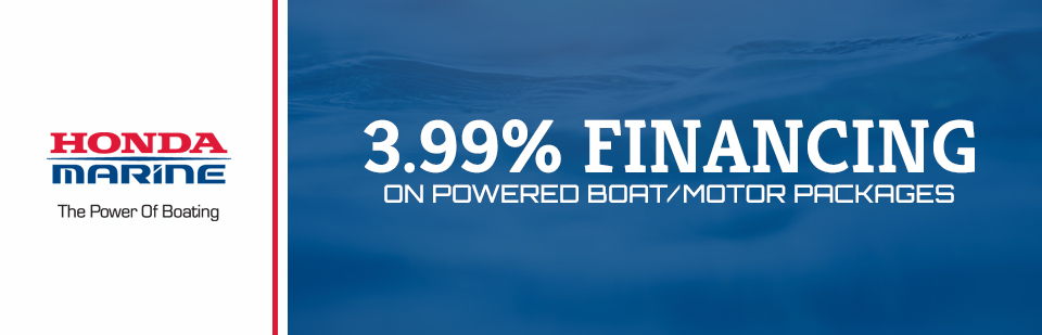 Honda Marine: 3.99% Financing on Powered Boat/Motor Packages