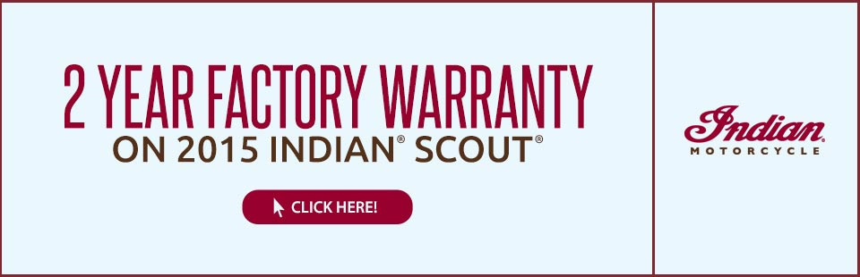 2 Year Factory Warranty on 2015 Indian® Scout®