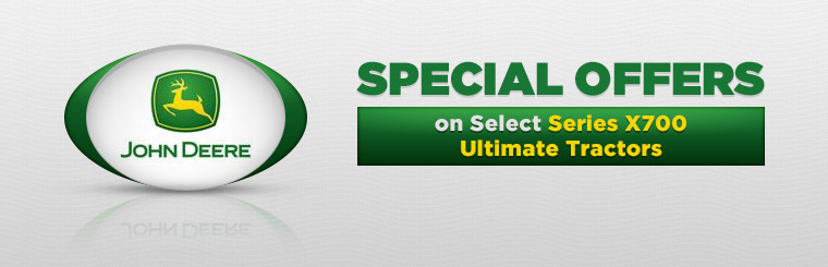 Offers on Select Series X700 Ultimate Tractors