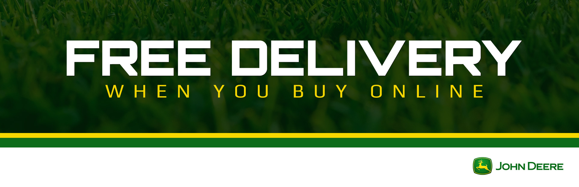 John Deere: Free Delivery When You Buy Online