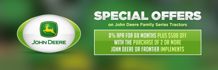 Special Offer on John Deere Family Series Tractors