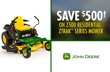 Save $500† on Z500 Residential ZTrak™ Series Mower