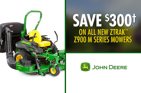Save $300† on all new ZTrak™ Z900 M Series Mowers