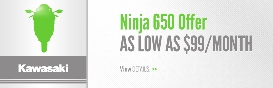 Kawasaki: Ninja 650 Offer - As Low As $99/Month