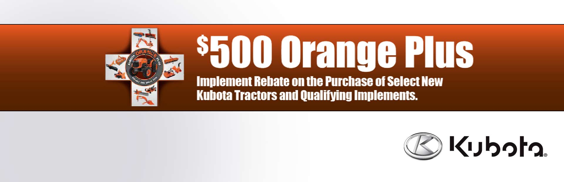 Kubota: $500 Orange Plus Rebate