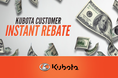 Kubota Customer Instant Rebate