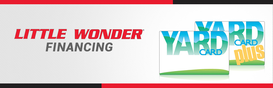 Little Wonder: Yard Card and Yard Card PLUS Financing Programs