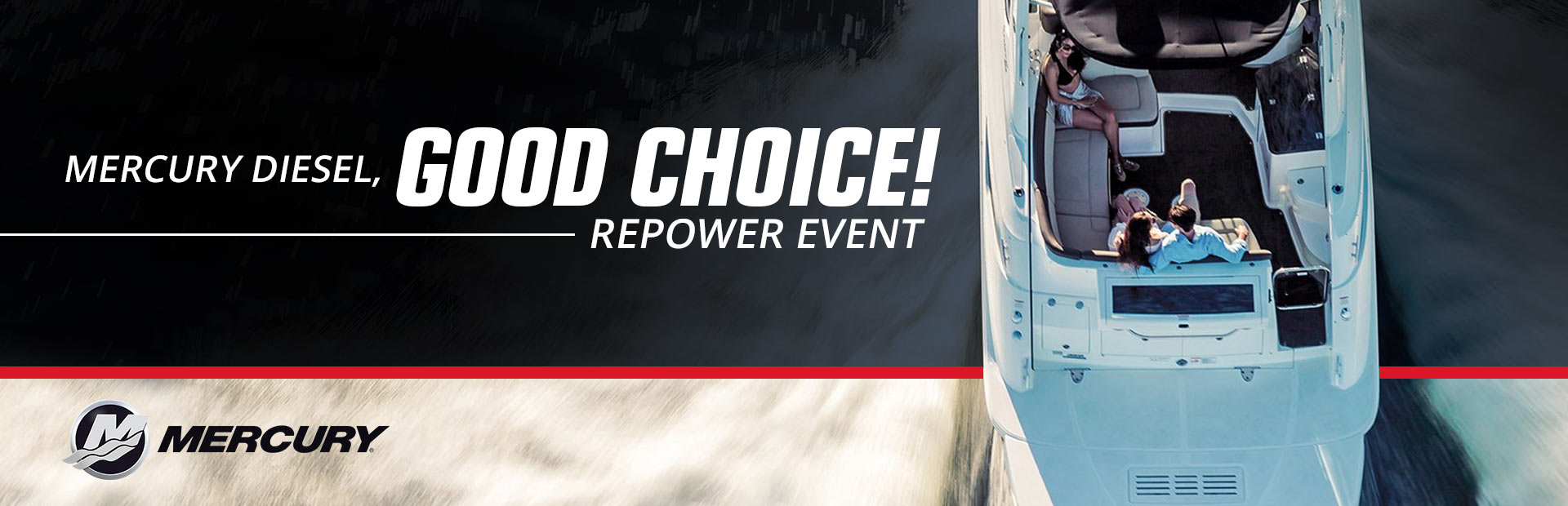 Mercury: Mercury Diesel, Good Choice! Repower Event