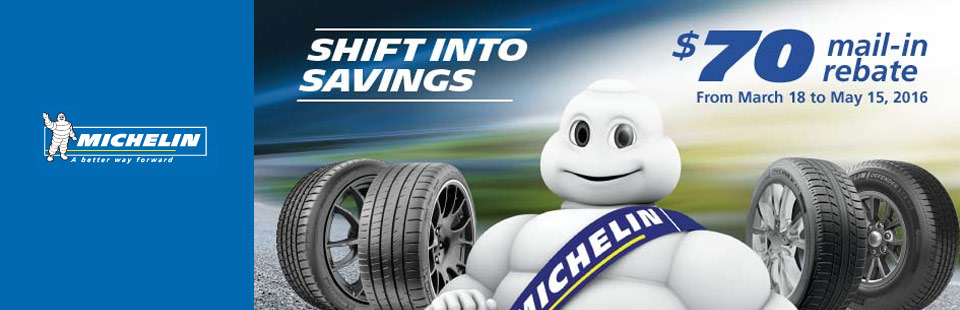 Shift Into Savings with Michelin® $70 Mail-in rebate