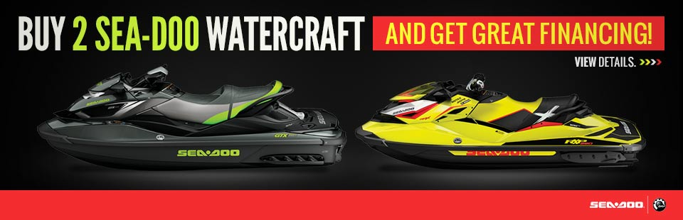 Buy 2 Sea-Doo Watercraft and Get Great Financing!