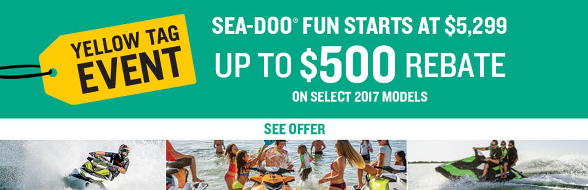 Sea-Doo: Sea-Doo Yellow Tag Event