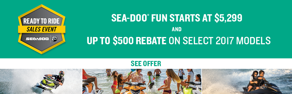 Sea-Doo: Ready to Ride Sales Event (SEA-DOO)