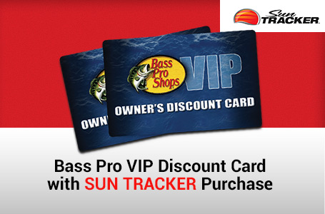 Bass Pro VIP Discount Card w/ SUN TRACKER Purchase