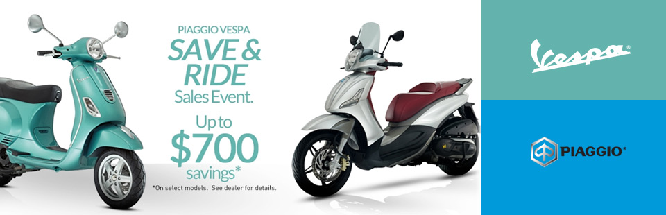 Piaggio Vespa Save & Ride Sales Event