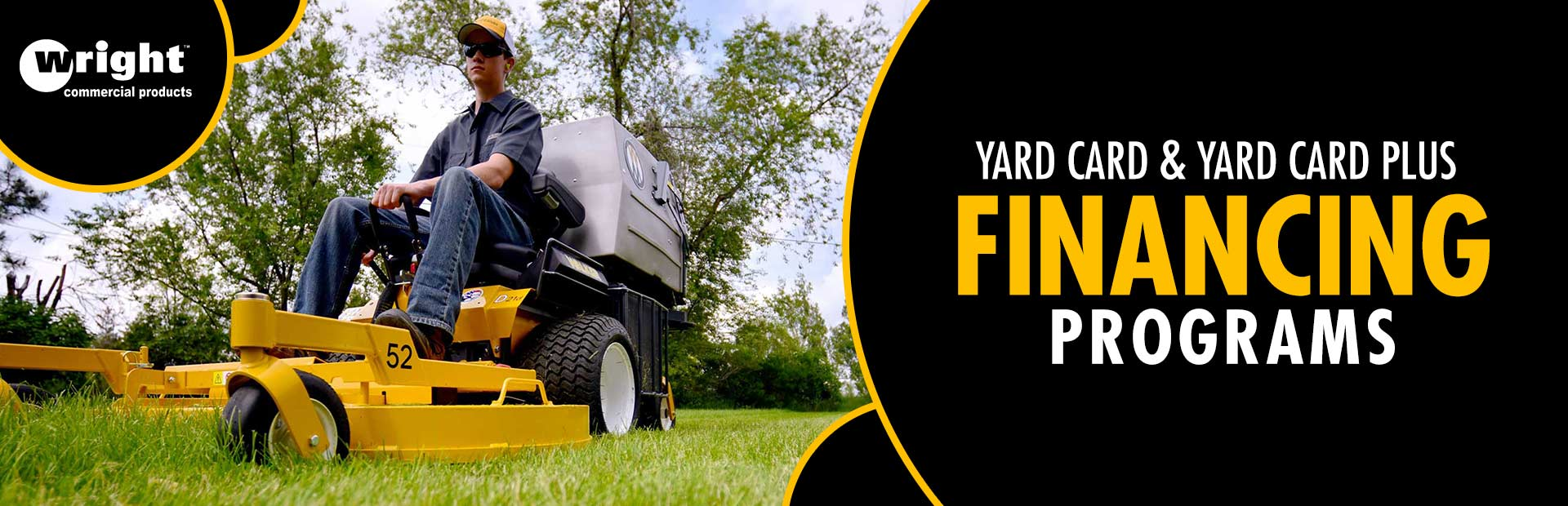 Wright: Yard Card and Yard Card Plus Financing Programs