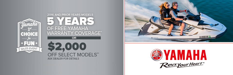 Yamaha: 5 years of warranty or $2000 off select models