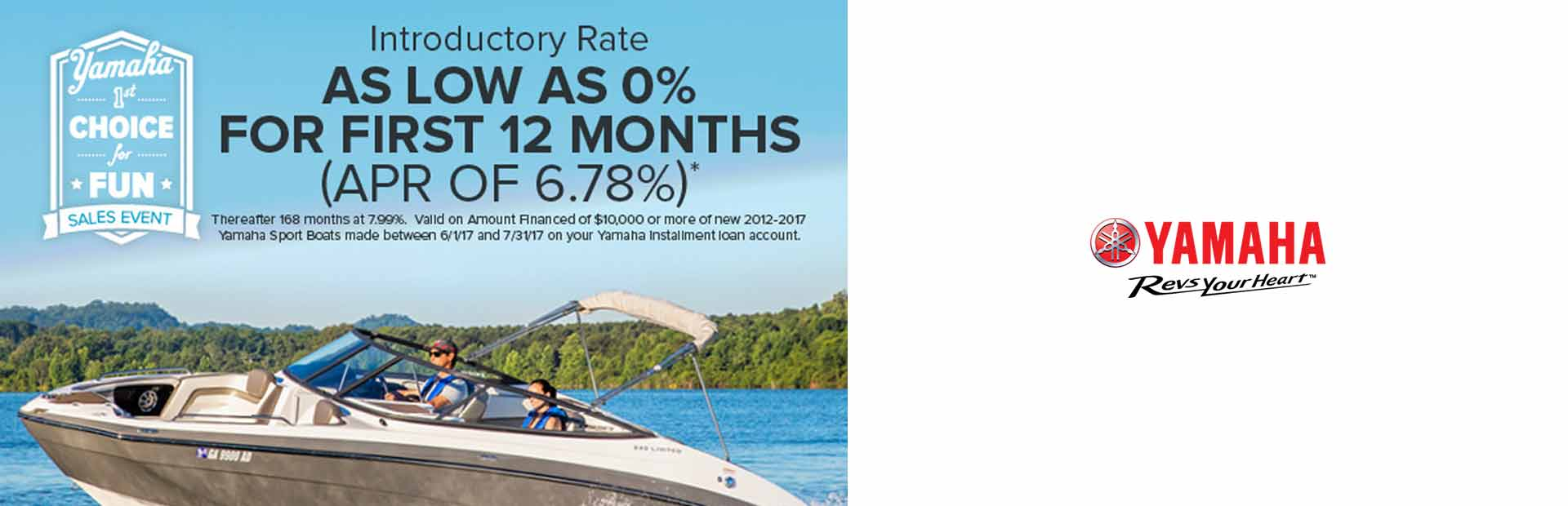 Yamaha: As Low As 0% For First 12 Months (APR Of 6.78%)*