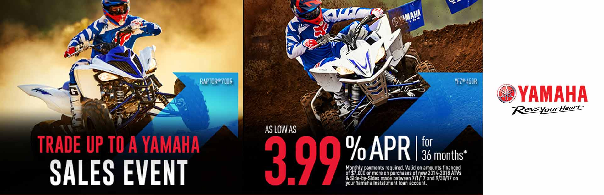 Yamaha: As Low As 3.99% APR For 36 Months*
