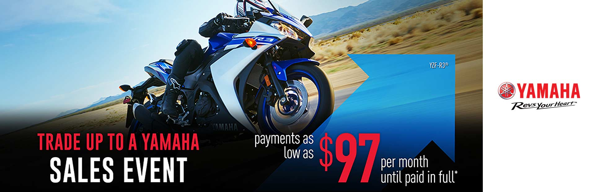 Yamaha: As Low As $97 Per Month Until Paid In Full*