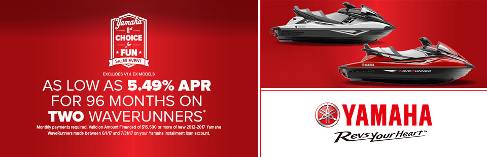Yamaha: As low as 5.49% APR for 96 months on 2 Waverunners