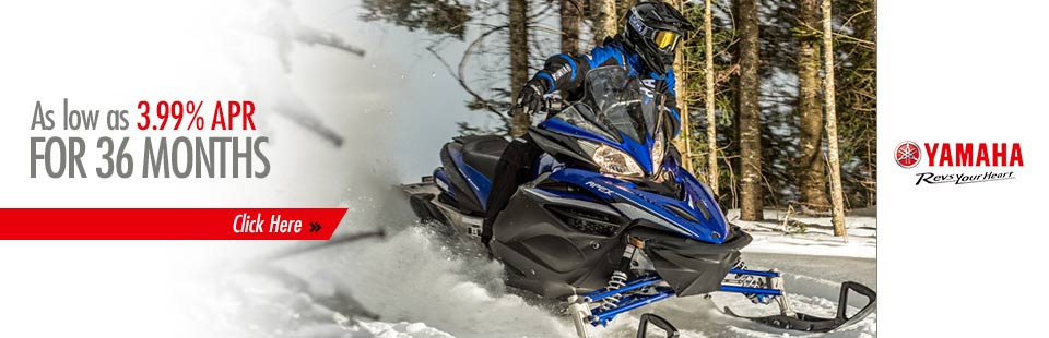 As low as 3.99% APR for 36 months -Snowmobile