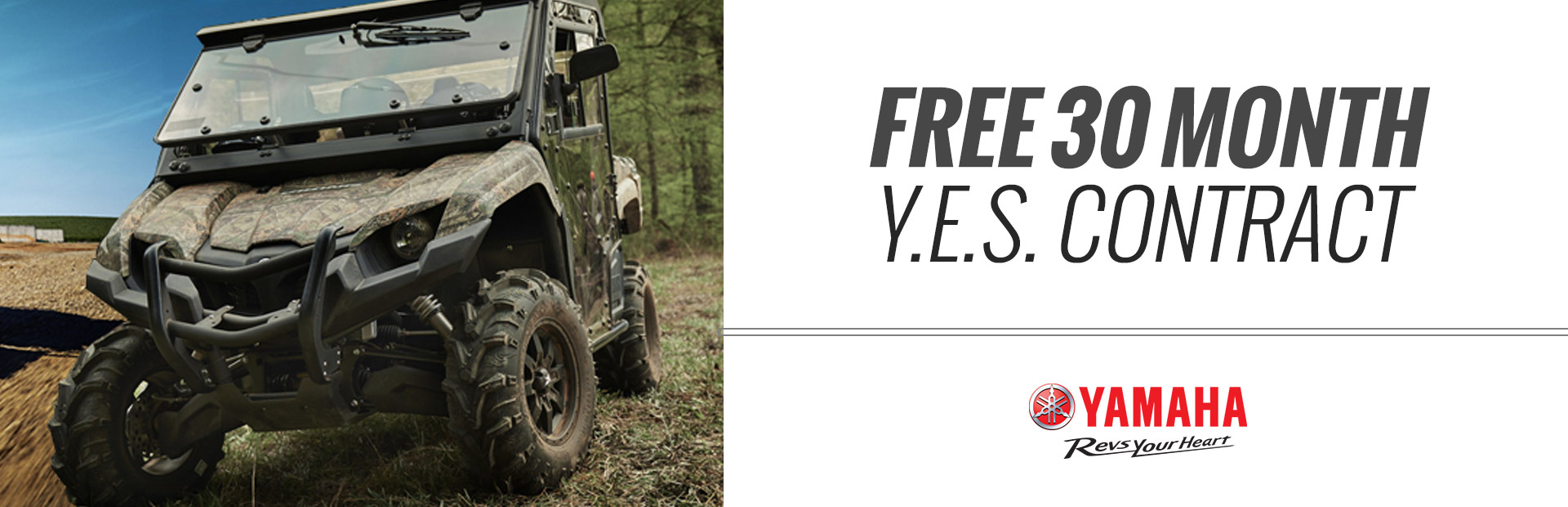 Yamaha: Free 30 month Y.E.S. Contract
