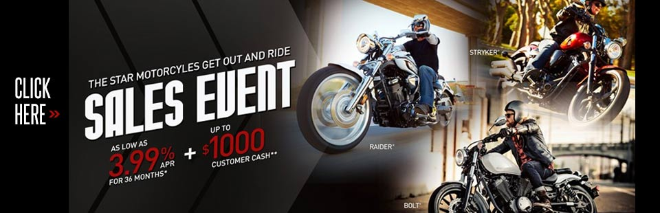 Get Out and Ride Sales Event (Star Motorcycles)