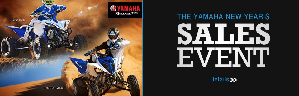 The Yamaha New Year's Sales Event (Sport ATV)