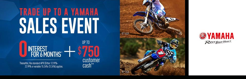 Trade Up to a Yamaha Sales Event (Off-Road)