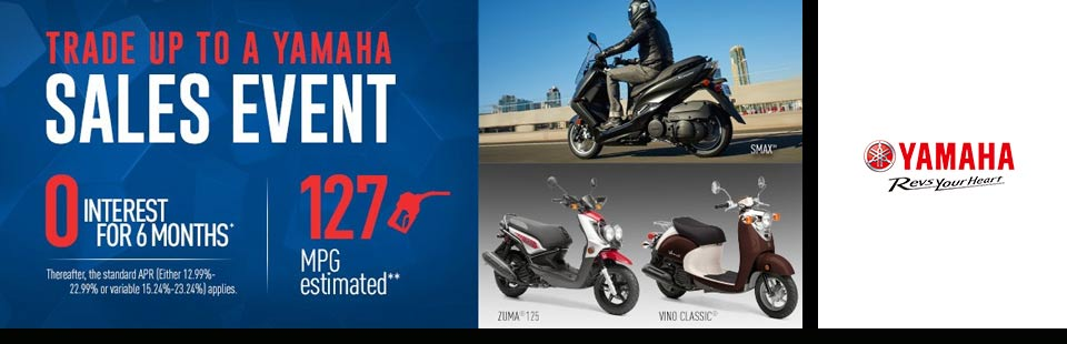 Trade Up to a Yamaha Sales Event (Scooters)