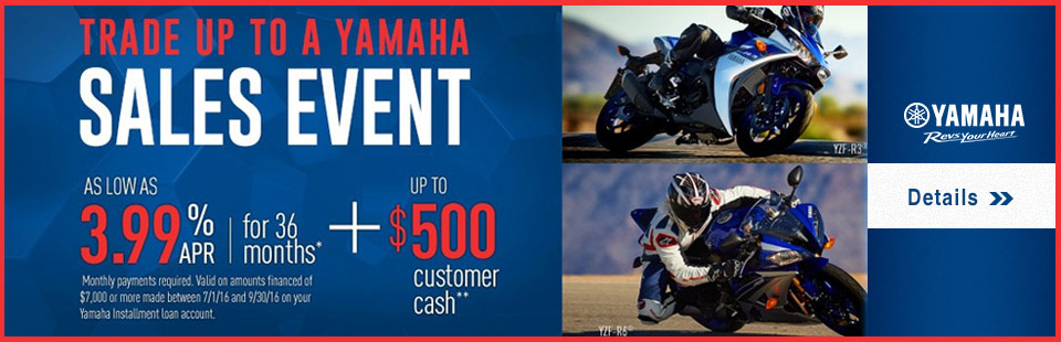 Trade Up to a Yamaha Sales Event(Sport Motorcycle)