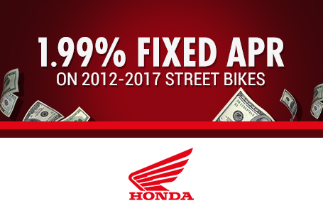 1.99% Fixed APR on 2012-2017 Street Bikes