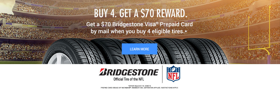 Get a $70 Bridgestone Visa Prepaid Card by mail when you buy 4 eligible tires at Noyes Auto in Burlington, VT