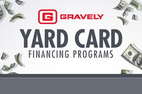 Gravely – Yard Card Financing Programs